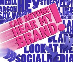Can Anyone Hear My Brand on Social Media