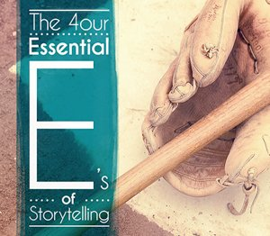 The 4 essential E of social storytelling