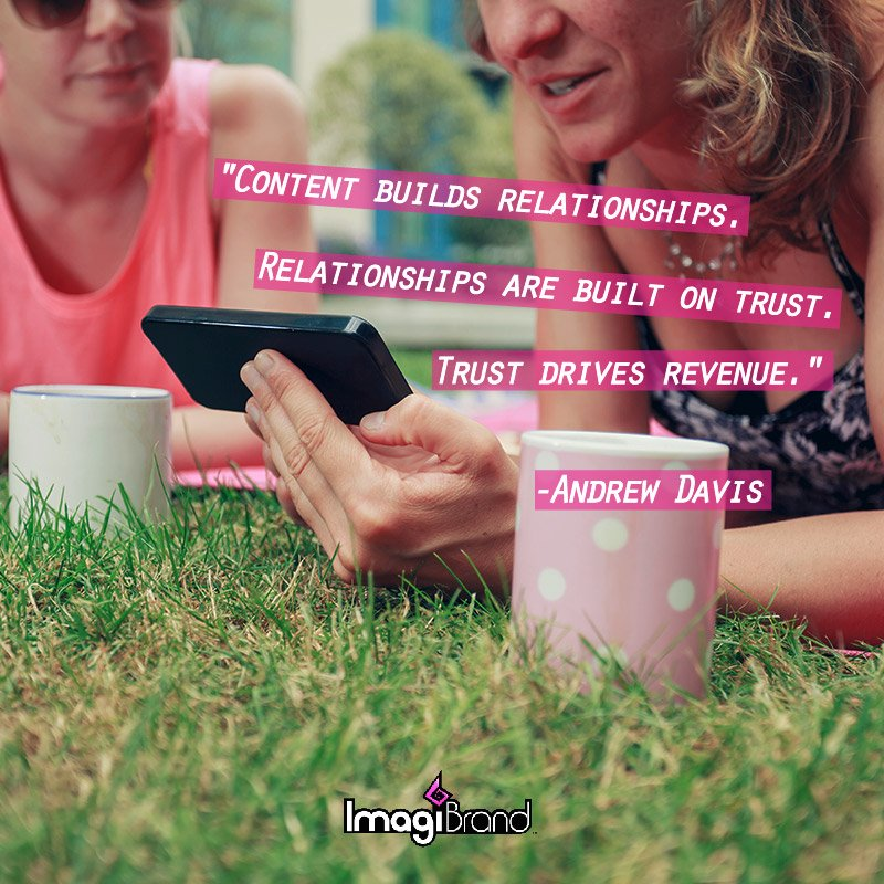 Content builds relationships