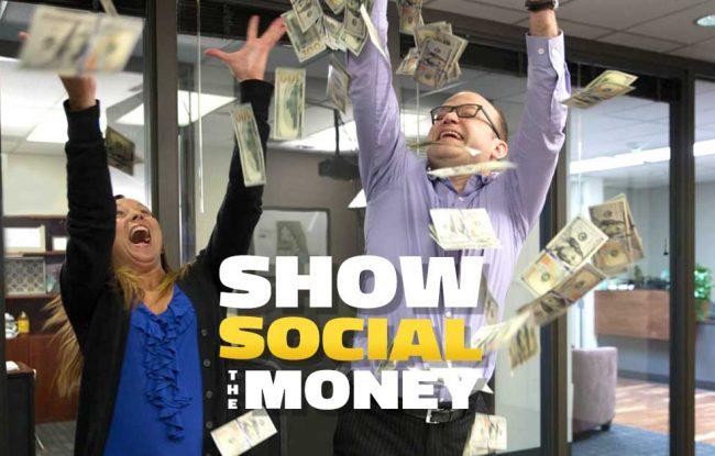 Show Social the Money
