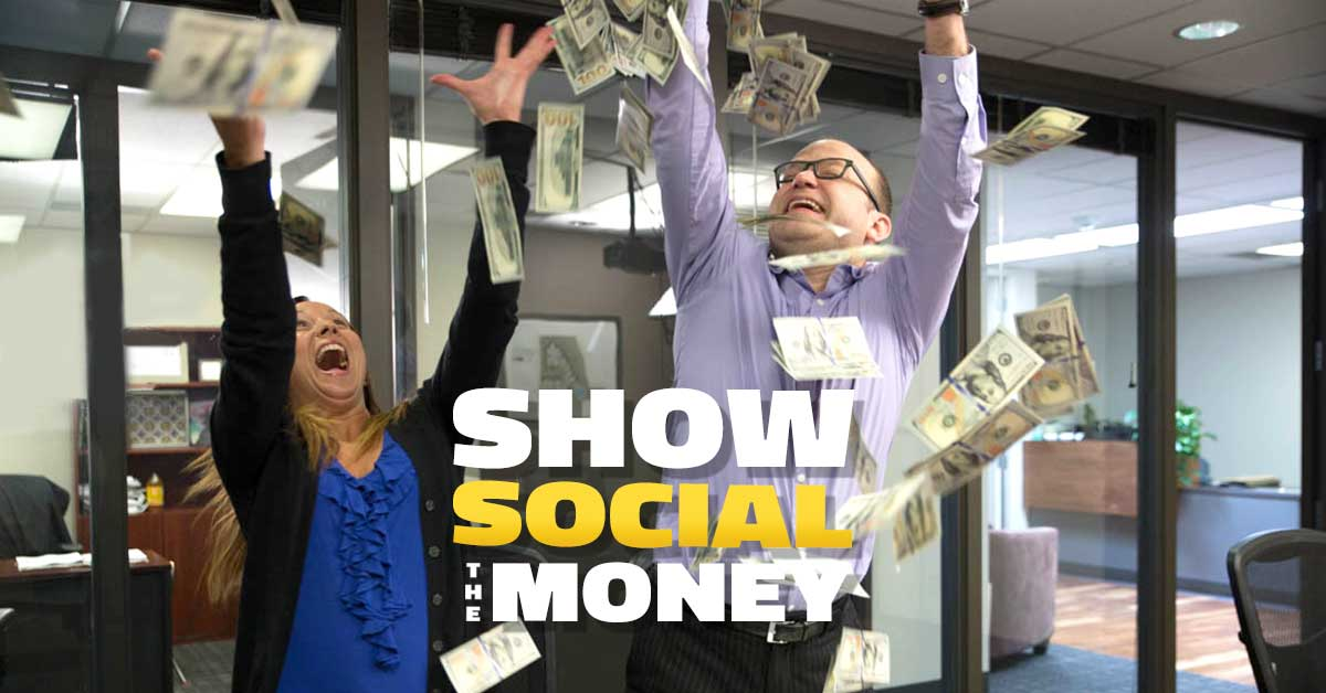 Show Social the Money
