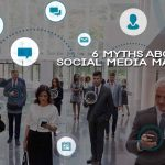 6 Myths about social media marketing